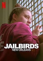 Search netflix Jailbirds New Orleans