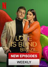 Search netflix Love Is Blind: Brazil