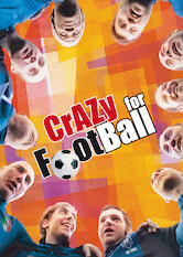 Search netflix Crazy for Football