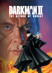 Search netflix Darkman II: The Return of Durant