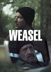 Search netflix Weasel