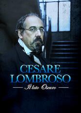 Search netflix Cesare Lombroso - The Dark Side