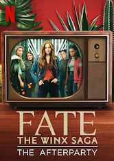 Search netflix Fate: The Winx Saga - The Afterparty