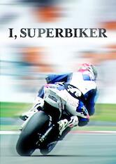 Search netflix I, Superbiker
