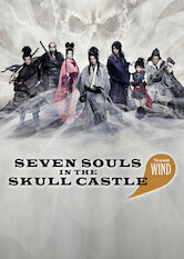 Search netflix Seven Souls in the Skull Castle: Season Wind