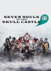Search netflix Seven Souls in the Skull Castle: Season Bird