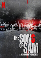 Search netflix The Sons of Sam: A Descent into Darkness