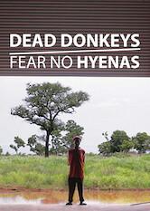 Search netflix Dead Donkeys Fear No Hyenas