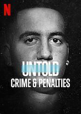 Search netflix Untold: Crime & Penalties
