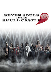 Search netflix Seven Souls in the Skull Castle: Season Flower