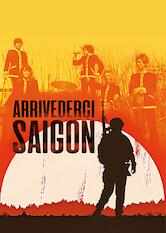 Search netflix Goodbye Saigon