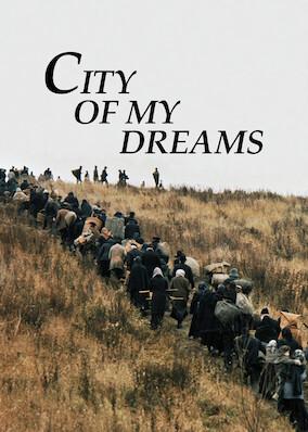 City Of My Dreams
